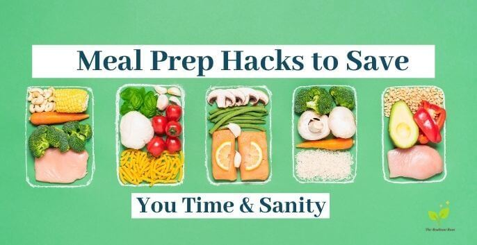 """Meal prep dishes with preportioned meals and the words """"MEal prep hacks to save you time and sanity"""" In blue letters 